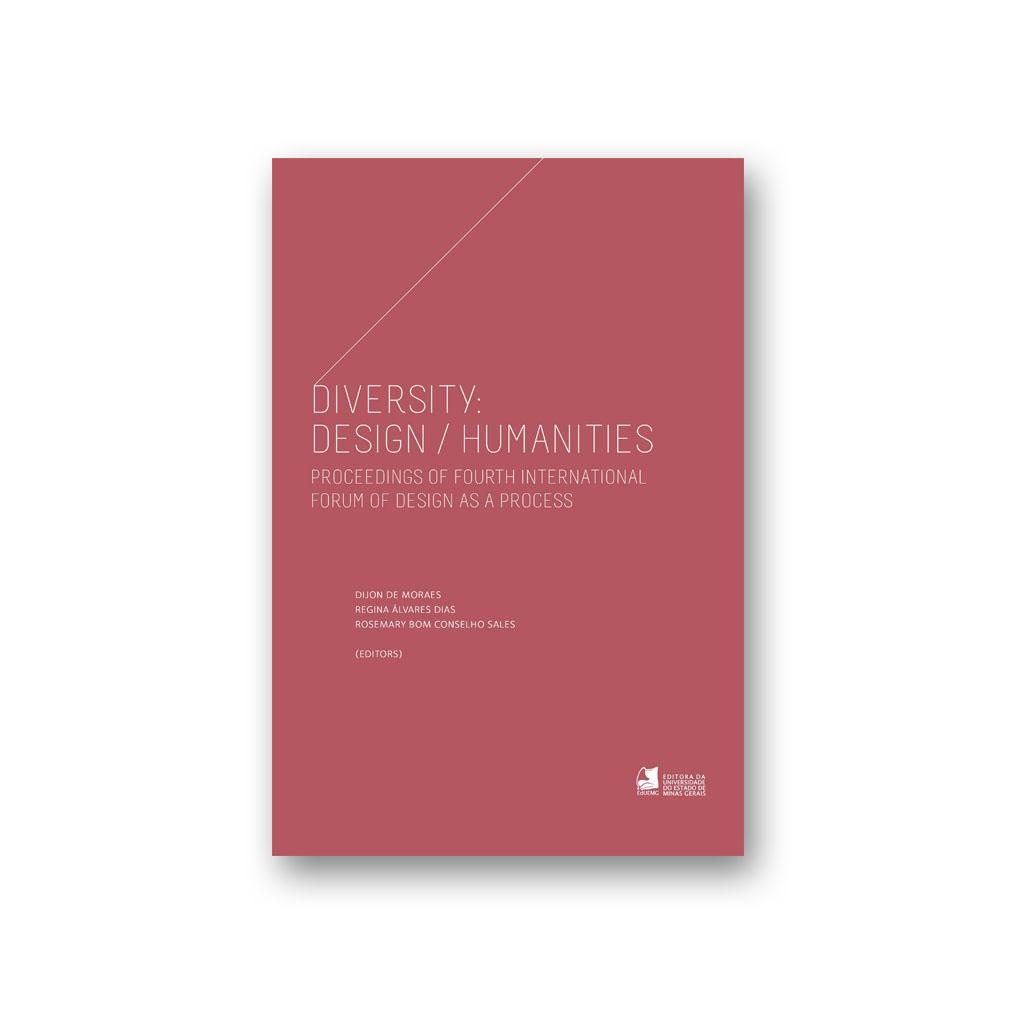 Diversity: Design-Humanities - 4th International Forum of Design as a Process