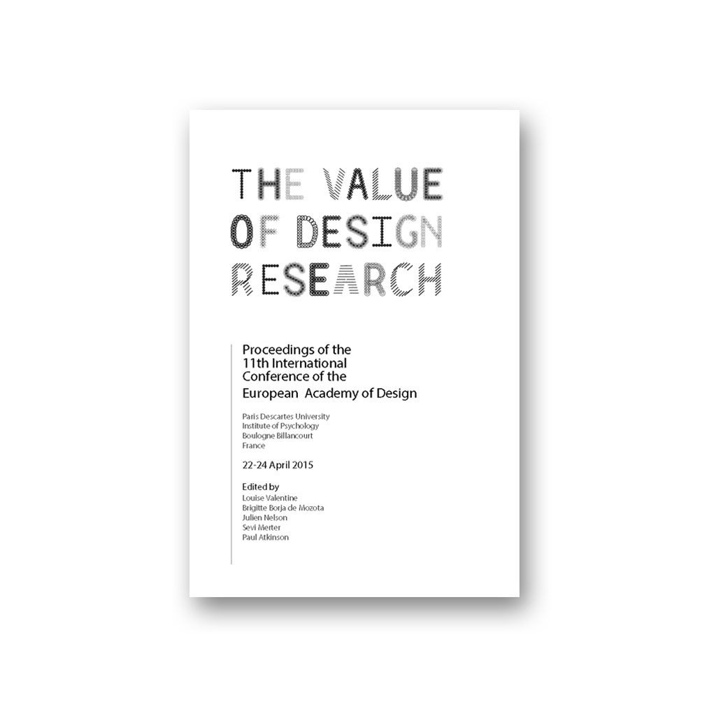 The Value of Design Research - 11th International Conference of the European Academy of Design